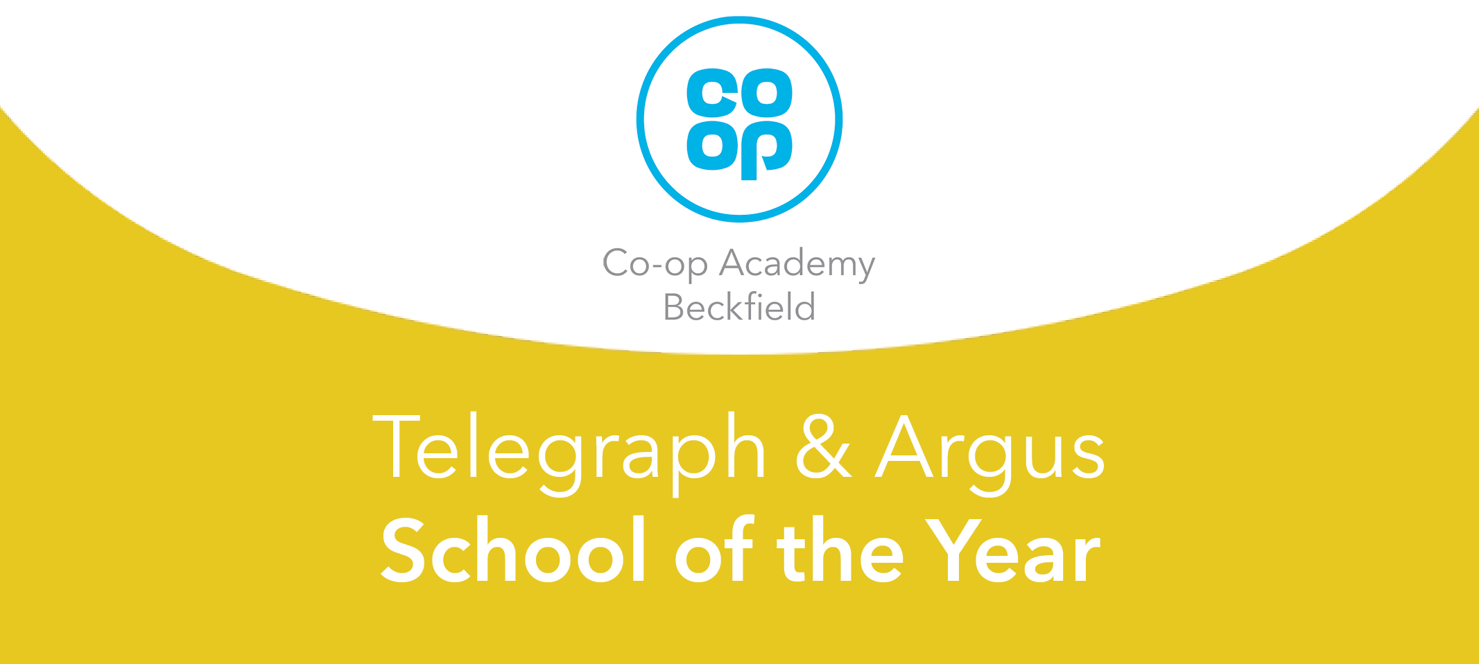 Co-op Academy Beckfield are Telegraph & Argus School of the Year 2021