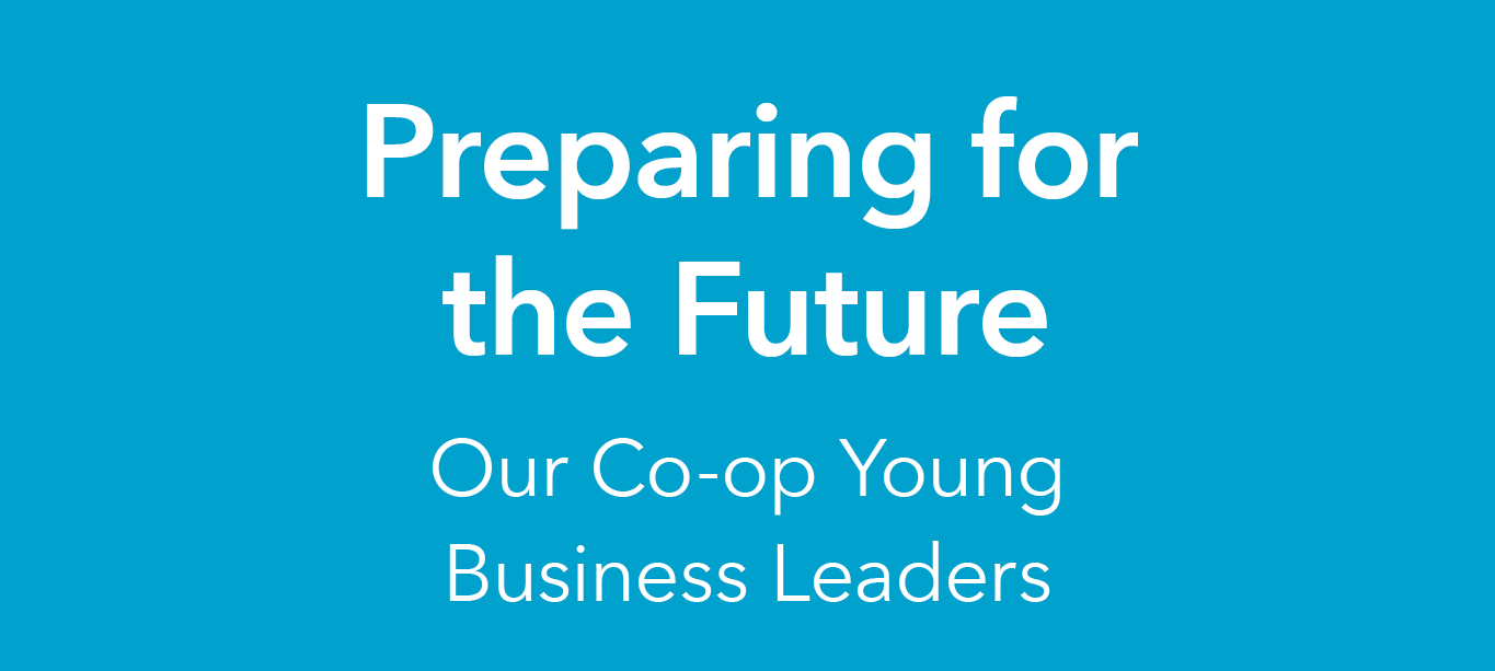 Preparing for the Future- our Co-op Young Business Leaders